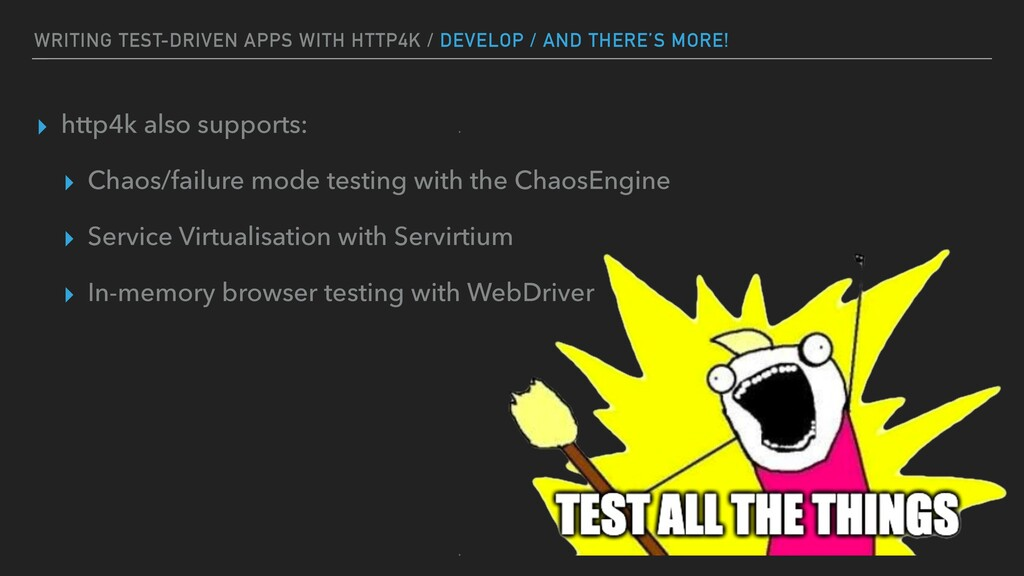 WRITING TEST-DRIVEN APPS WITH HTTP4K / DEVELOP ...