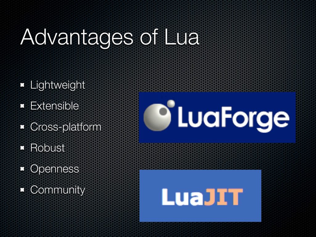 Advantages of Lua Lightweight Extensible Cross-...