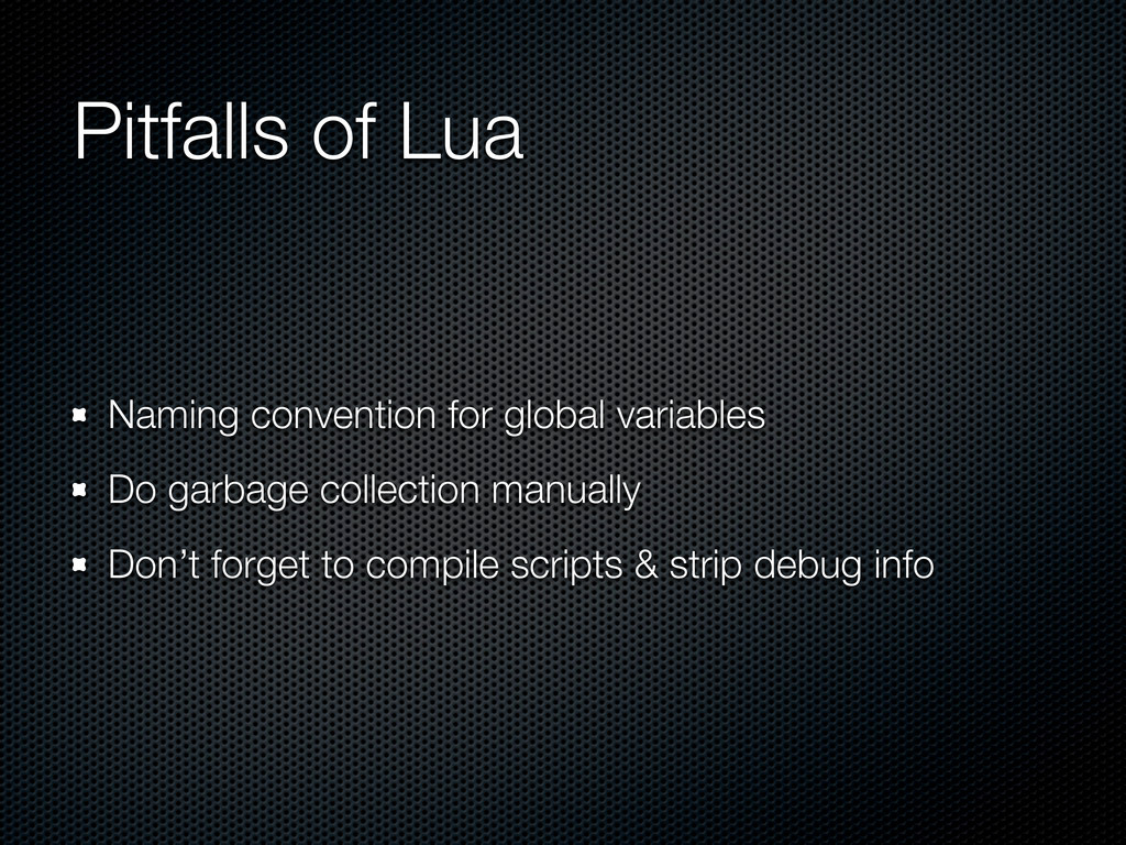 Pitfalls of Lua Naming convention for global va...