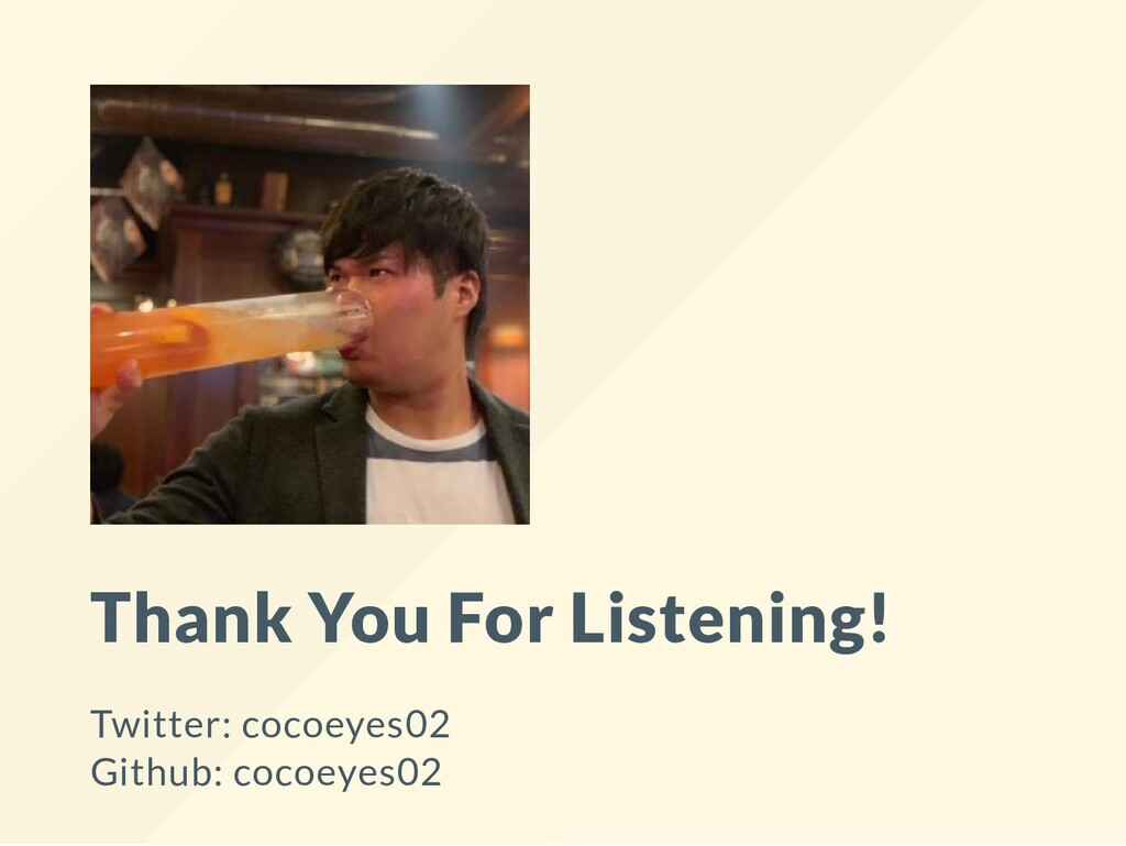 Thank You For Listening! Twitter: cocoeyes02 Gi...