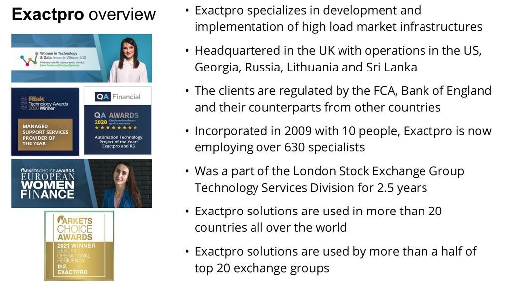 Exactpro overview • Exactpro specializes in dev...