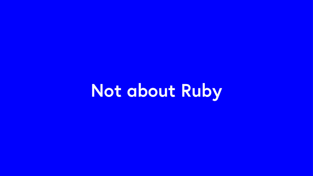 Not about Ruby