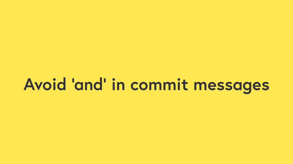 Avoid 'and' in commit messages