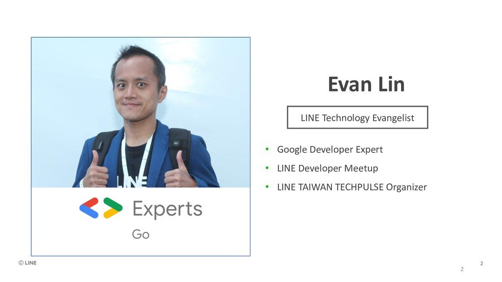 Evan Lin • Google Developer Expert • LINE Devel...