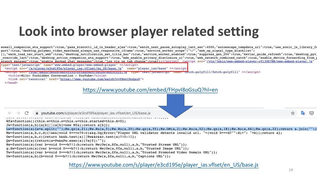 Look into browser player related setting https:...