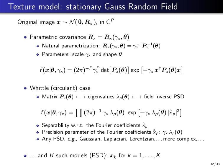 Texture model: stationary Gauss Random Field Or...
