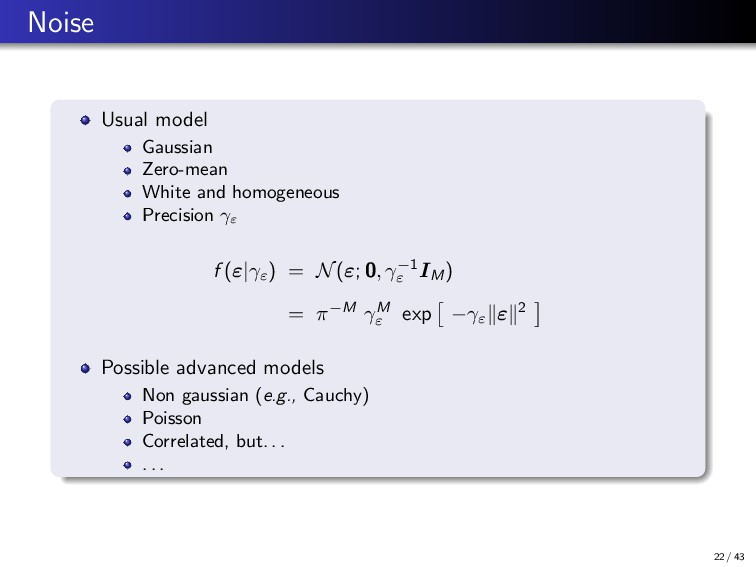 Noise Usual model Gaussian Zero-mean White and ...