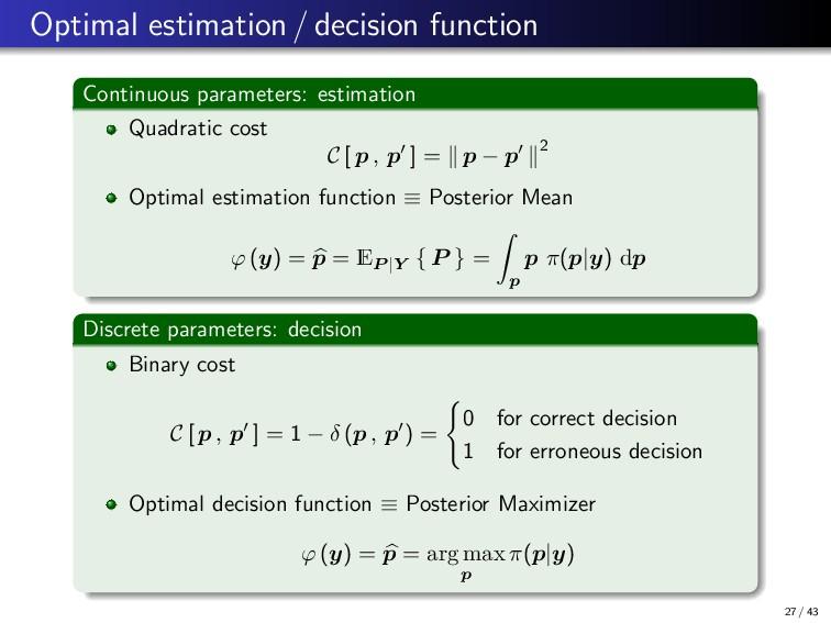 Optimal estimation / decision function Continuo...