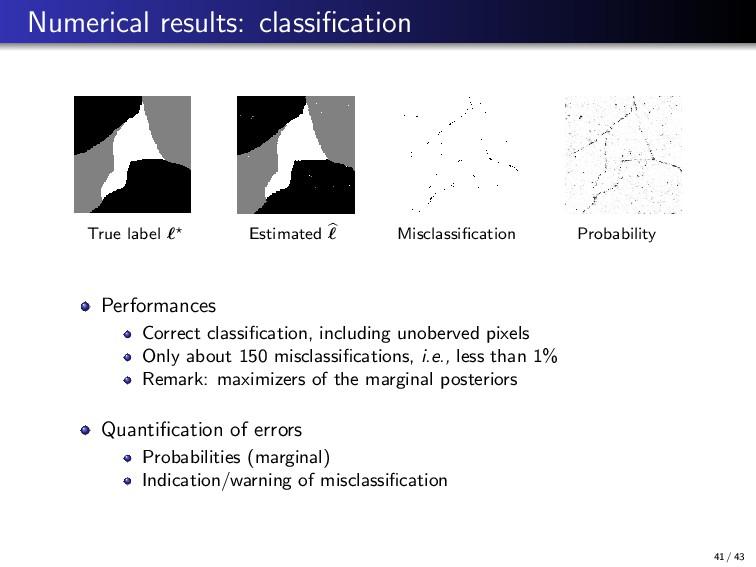 Numerical results: classification True label Est...