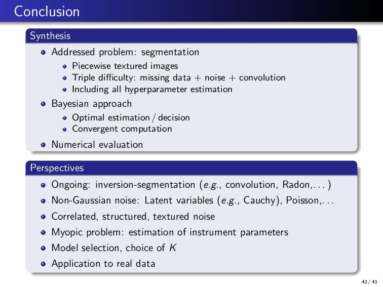Conclusion Synthesis Addressed problem: segment...