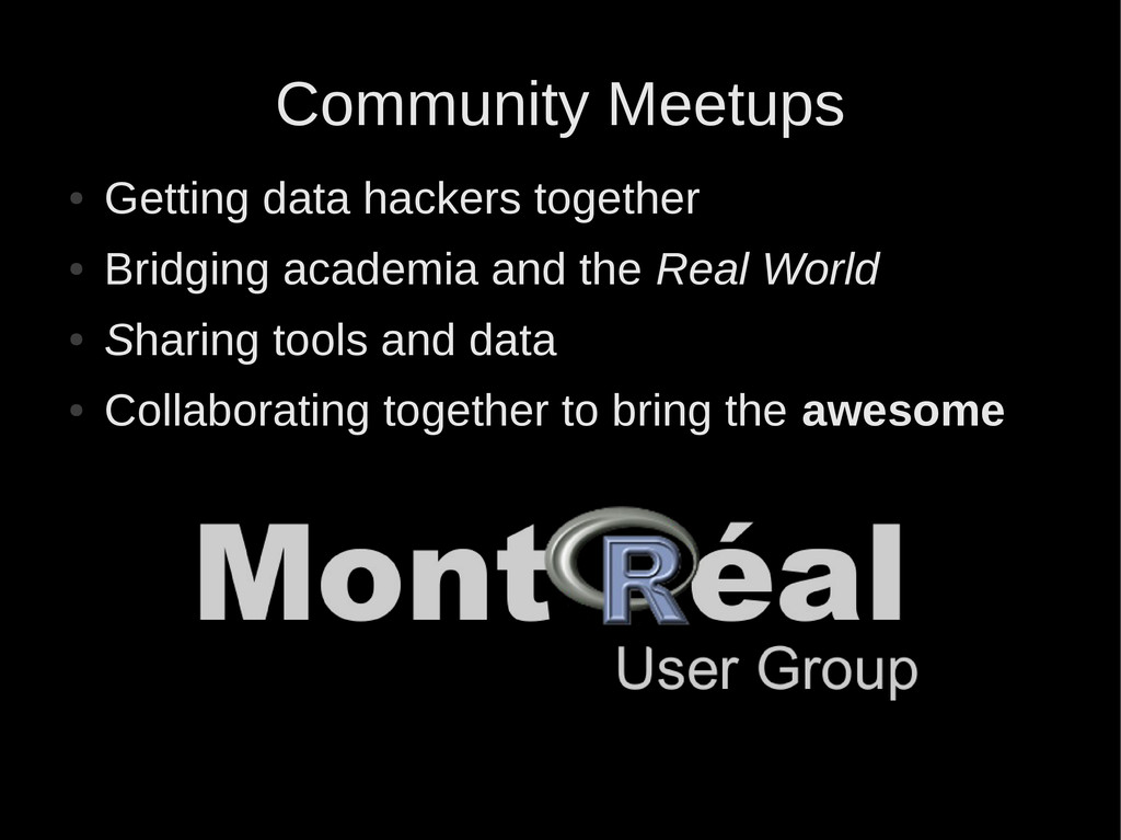 Community Meetups ● Getting data hackers togeth...