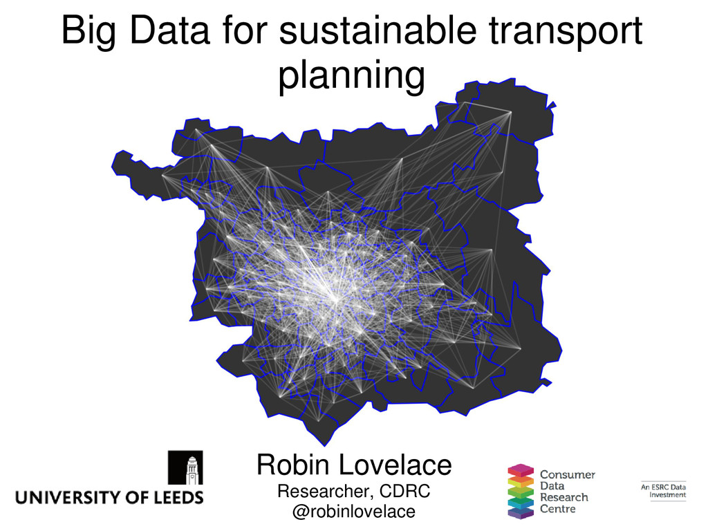 Big Data for sustainable transport planning Rob...