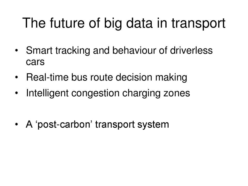 The future of big data in transport • Smart tra...