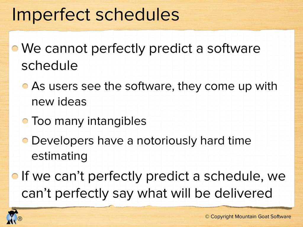 © Copyright Mountain Goat Software ® Imperfect ...