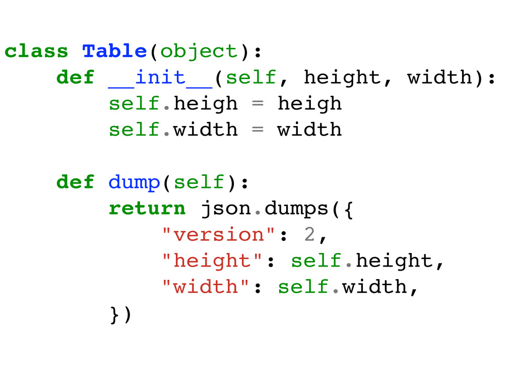 class Table(object):! def __init__(self, height...