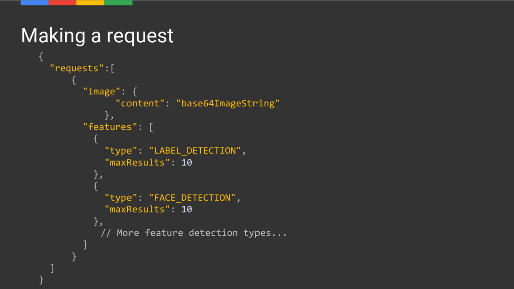 """Making a request { """"requests"""":[ { """"image"""": { """"c..."""