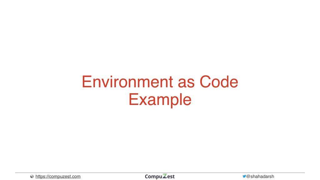 https://compuzest.com @shahadarsh Environment a...