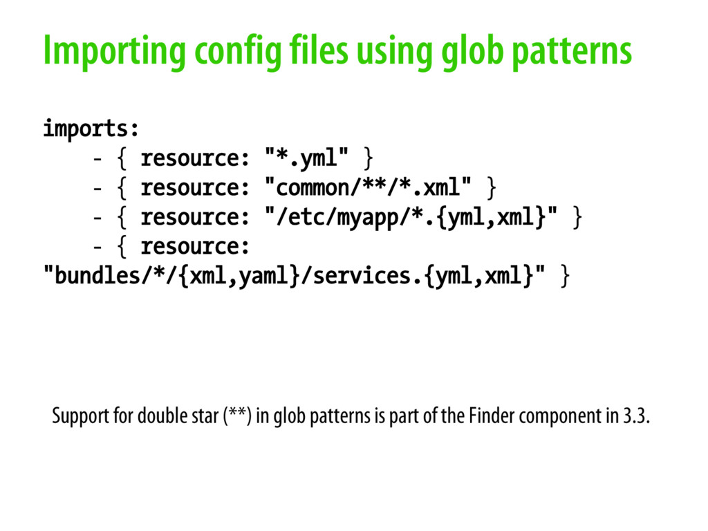 Importing config files using glob patterns impo...
