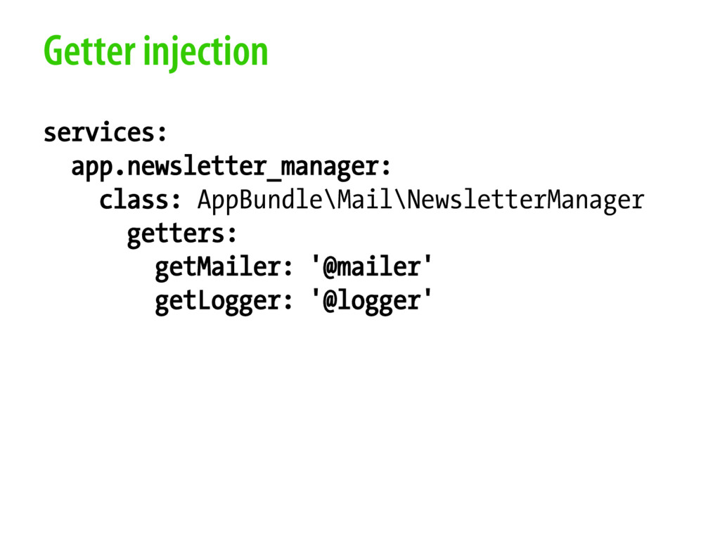 Getter injection services: app.newsletter_manag...