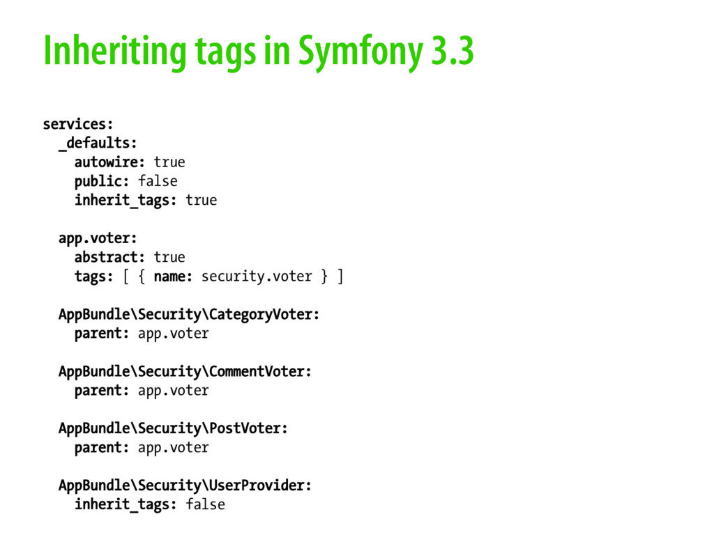 Inheriting tags in Symfony 3.3 services: _defau...