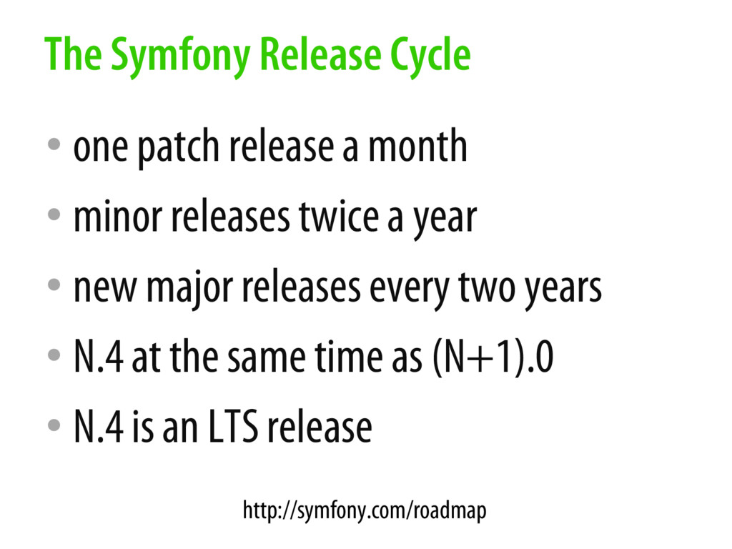 • one patch release a month • minor releases tw...