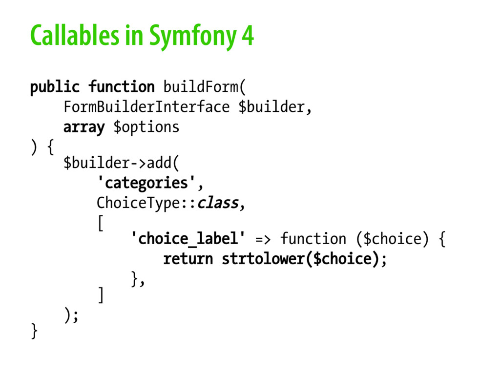 Callables in Symfony 4 public function buildFor...