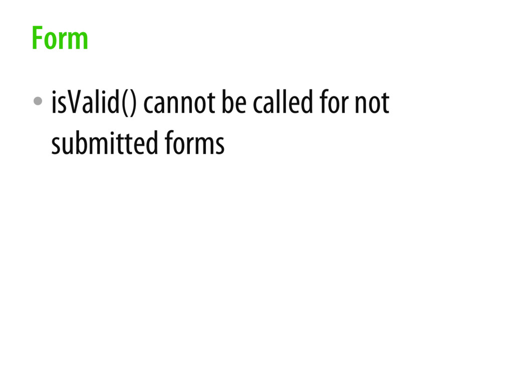 • isValid() cannot be called for not submitted ...