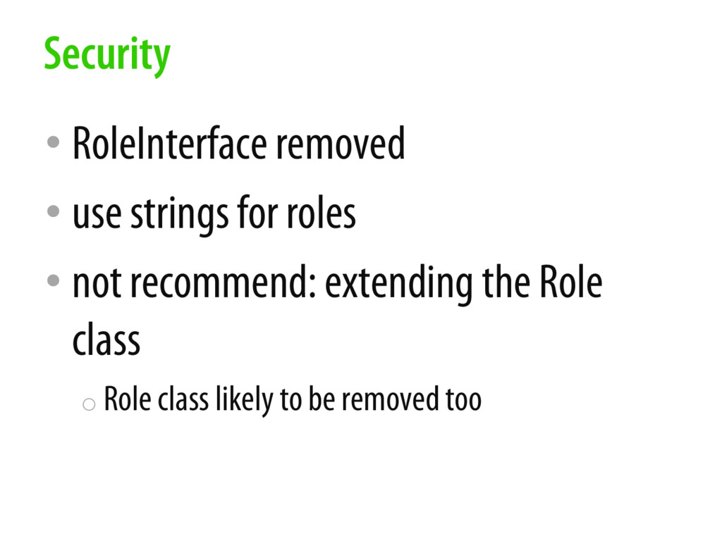 • RoleInterface removed • use strings for roles...