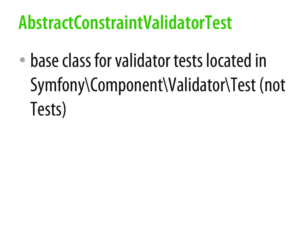 • base class for validator tests located in Sym...