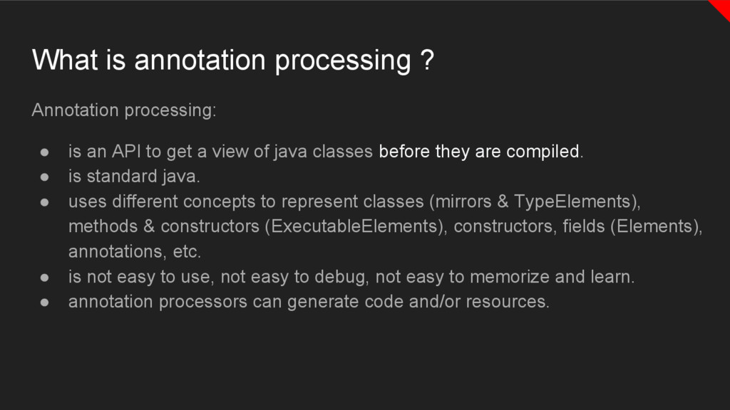 What is annotation processing ? Annotation proc...