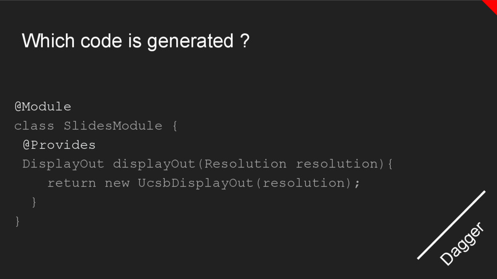 Which code is generated ? @Module class SlidesM...