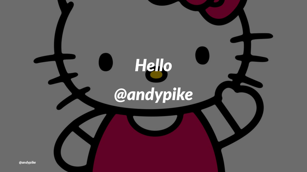 Hello @andypike @andypike