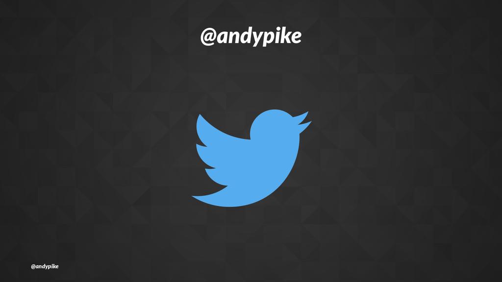 @andypike @andypike