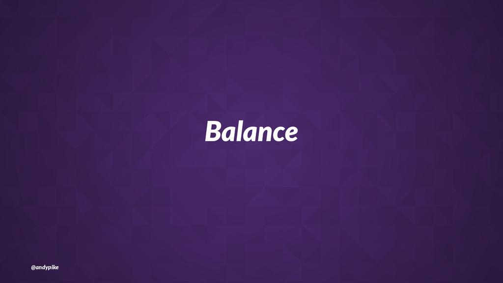 Balance @andypike