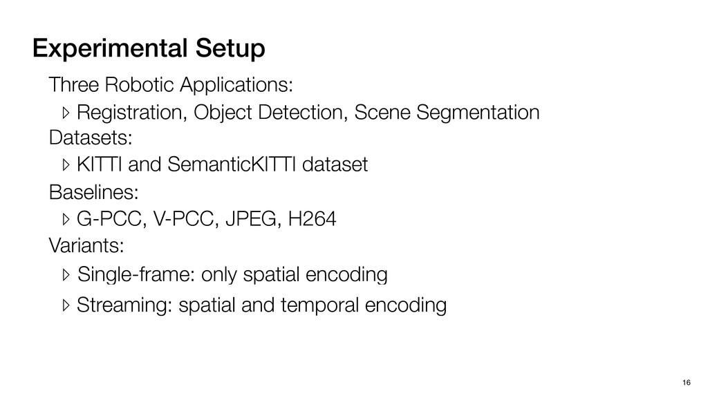 Experimental Setup 16 Three Robotic Application...