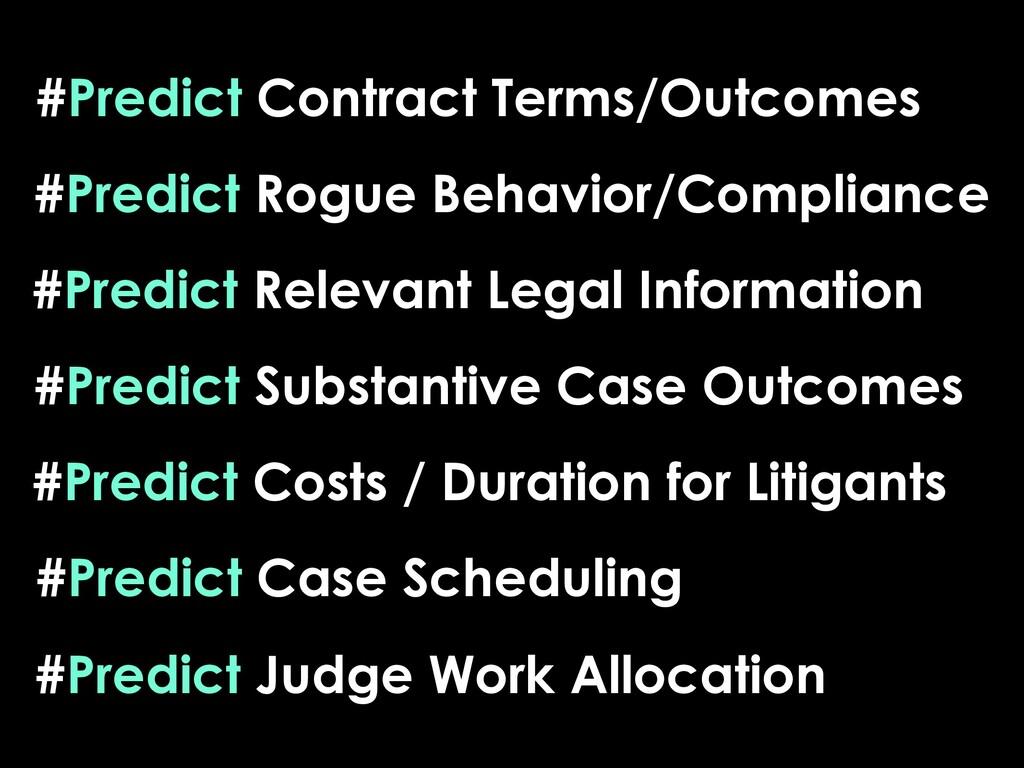 #Predict Substantive Case Outcomes #Predict Rog...