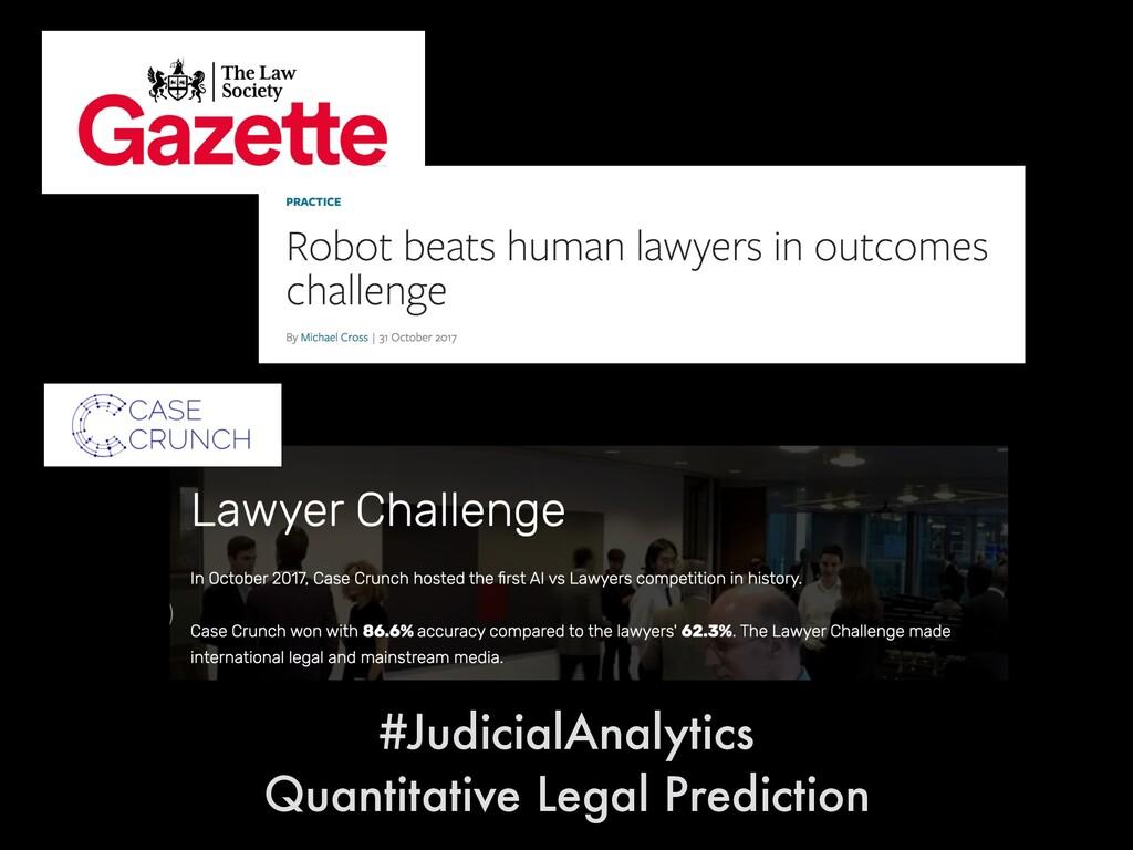 #JudicialAnalytics Quantitative Legal Prediction
