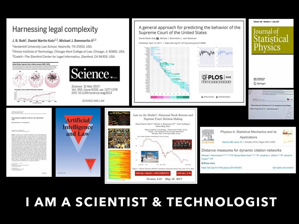 I AM A SCIENTIST & TECHNOLOGIST