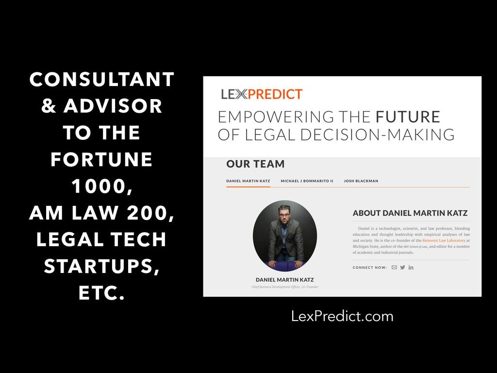 LexPredict.com CONSULTANT & ADVISOR TO THE FORT...