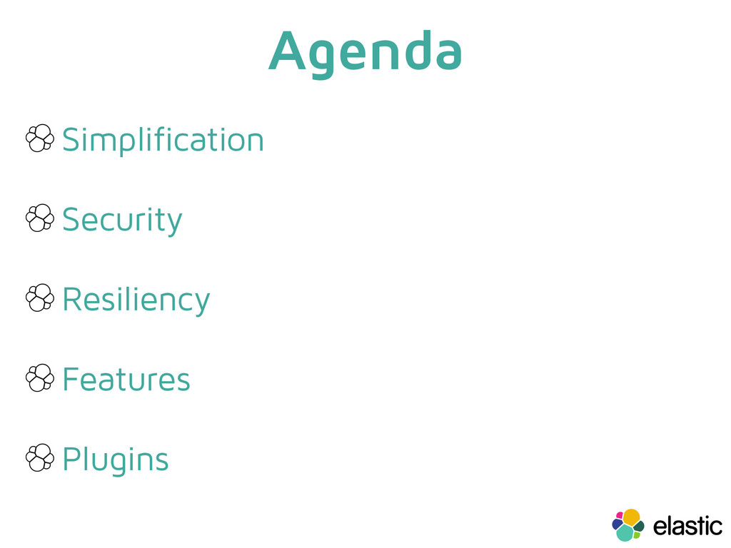 Agenda Simplification Security Resiliency Featu...