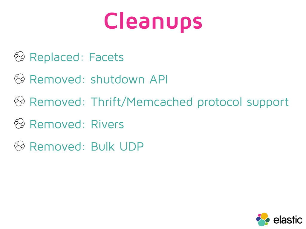 Cleanups Replaced: Facets Removed: shutdown API...