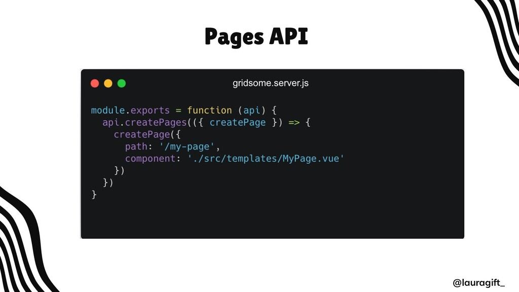 Pages API @lauragift_