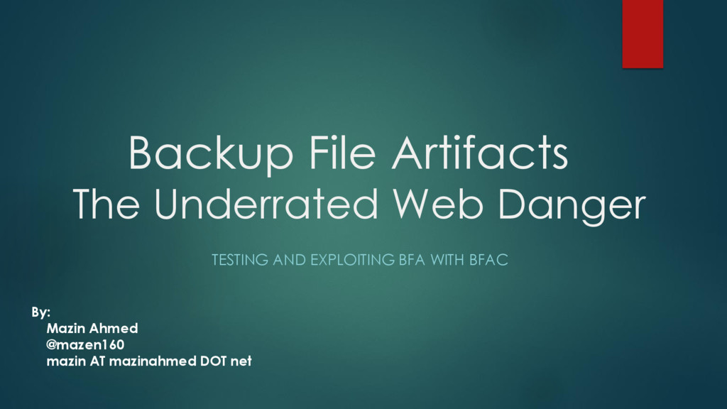Backup File Artifacts The Underrated Web Danger...