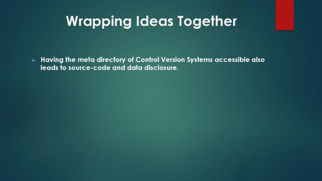  Having the meta directory of Control Version ...