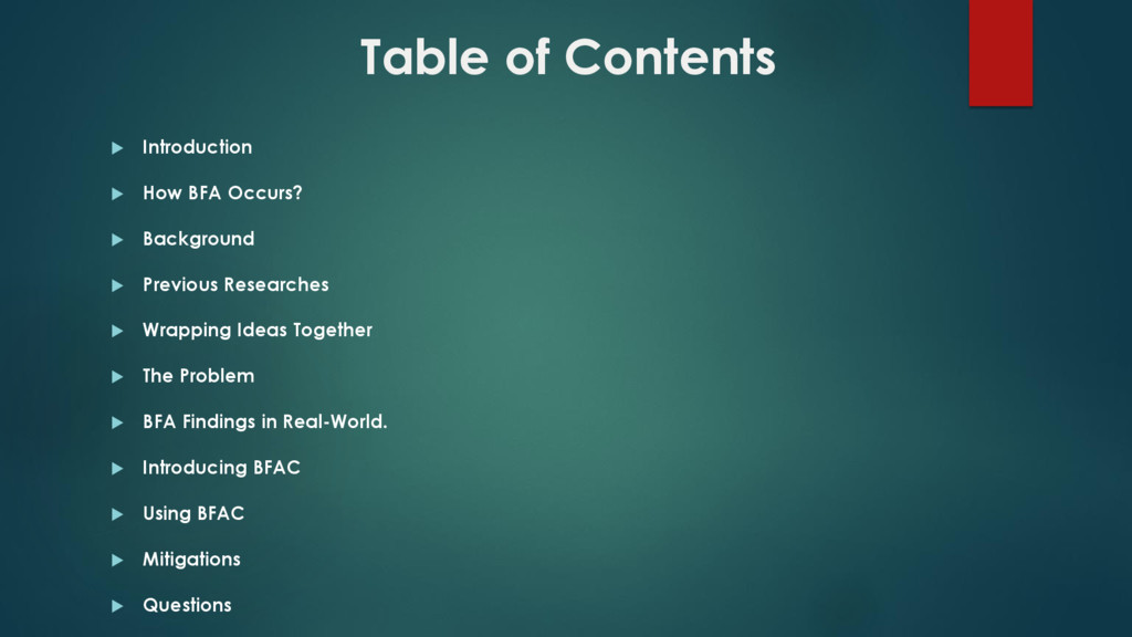 Table of Contents  Introduction  How BFA Occu...