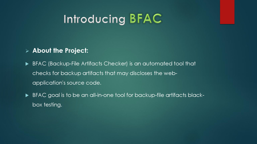  About the Project:  BFAC (Backup-File Artifa...