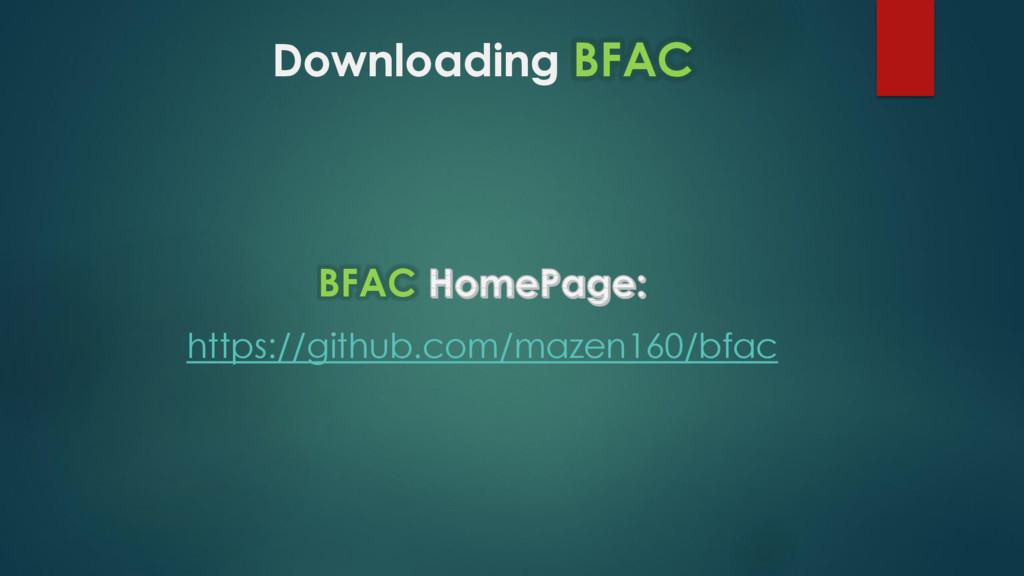 Downloading BFAC BFAC https://github.com/mazen1...