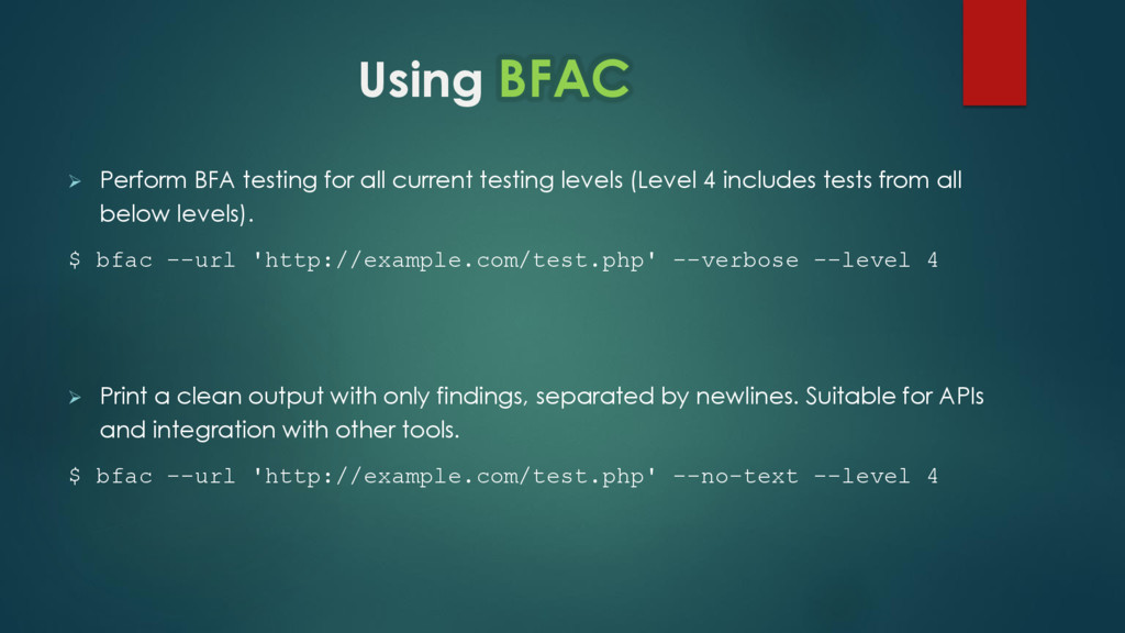 Using BFAC  Perform BFA testing for all curren...