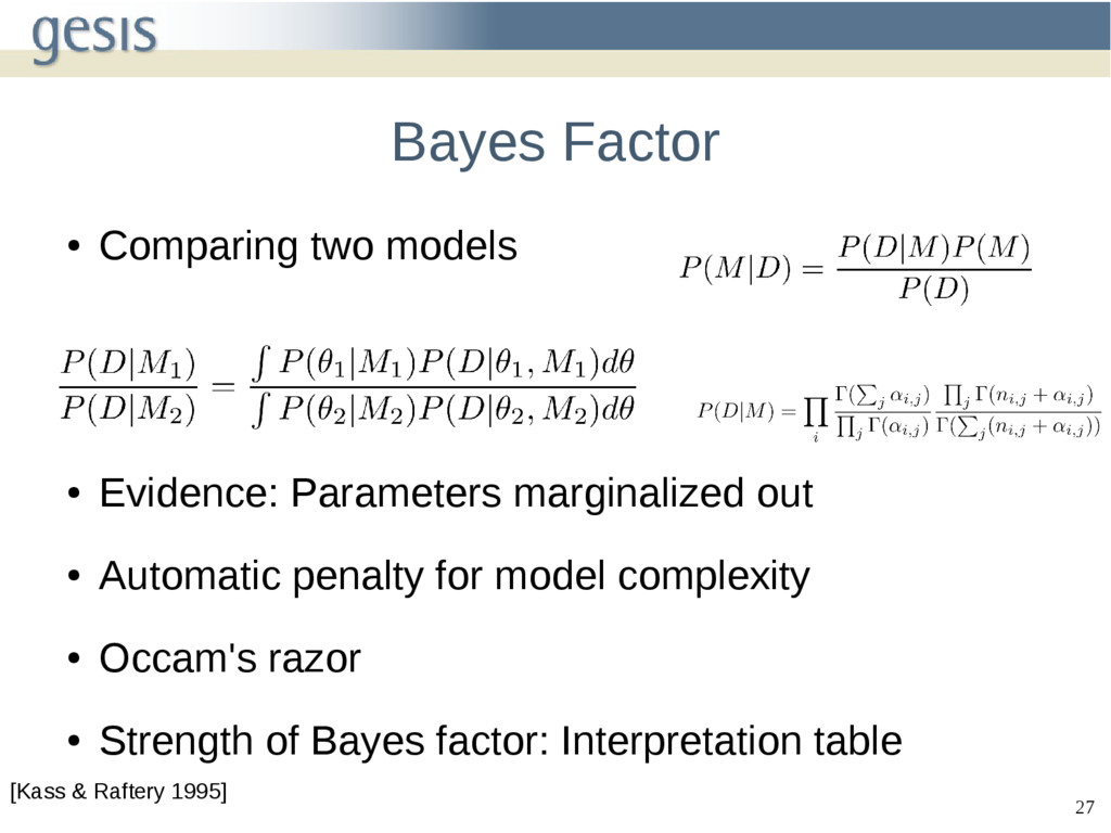 27 Bayes Factor ● Comparing two models ● Eviden...