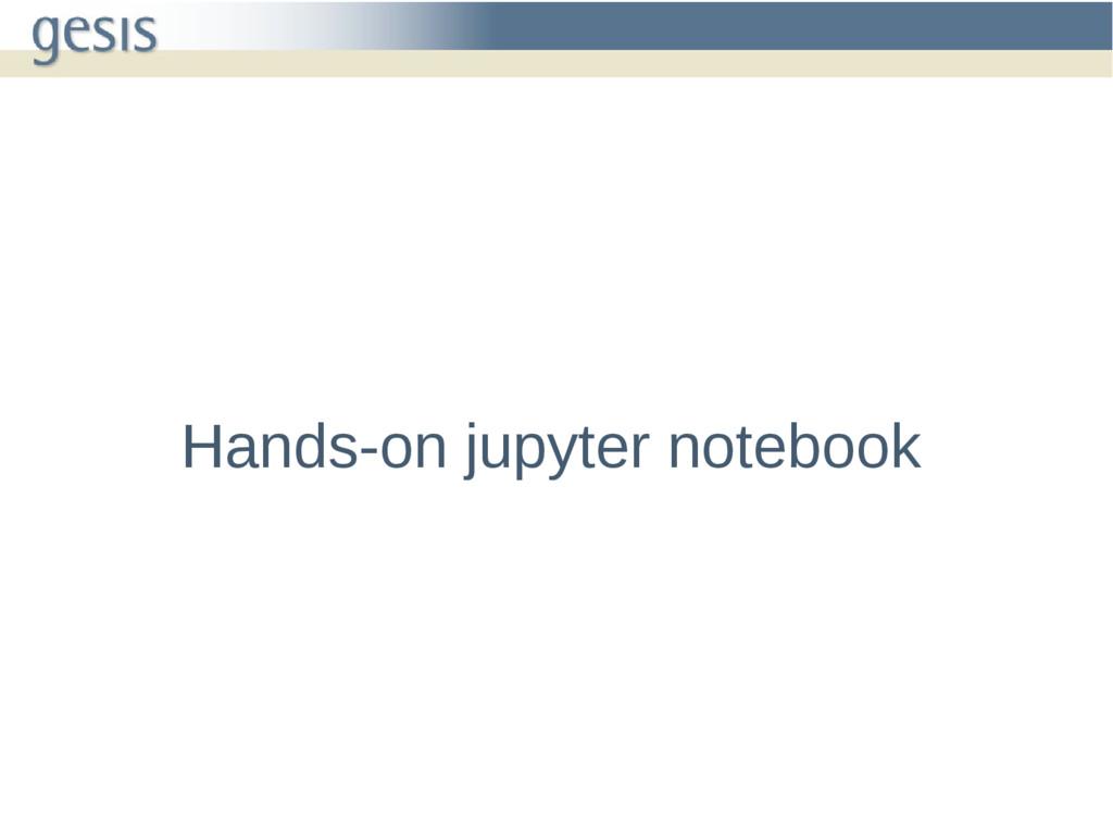 Hands-on jupyter notebook